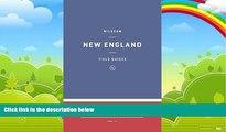 Big Deals  Wildsam Field Guides: New England (Wildsam Field Guides: American Road Trip)  Full Read