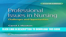 [New] Professional Issues in Nursing: Challenges and Opportunities Exclusive Online