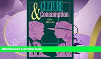 Enjoyed Read Culture and Consumption: New Approaches to the Symbolic Character of Consumer Goods
