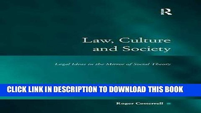 [PDF] Law, Culture and Society: Legal Ideas in the Mirror of Social Theory (Law, Justice and