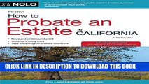 [New] How to Probate an Estate in California (How to Probate an Estate in Calfornia) Exclusive