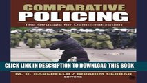 [PDF] Comparative Policing: The Struggle for Democratization Full Colection