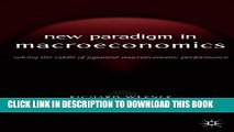PDF] New Paradigm in Macroeconomics: Solving the Riddle of