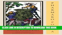New Book Pharmako/Poeia, Revised and Updated: Plant Powers, Poisons, and Herbcraft