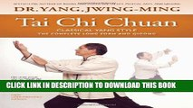 New Book Tai Chi Chuan Classical Yang Style: The Complete Form Qigong