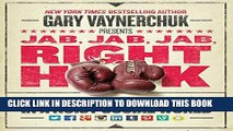 New Book Jab, Jab, Jab, Right Hook: How to Tell Your Story in a Noisy Social World