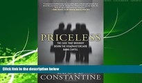 FAVORITE BOOK  Priceless: The Case that Brought Down the Visa/MasterCard Bank Cartel