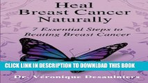 Collection Book Heal Breast Cancer Naturally: 7 Essential Steps to Beating Breast Cancer