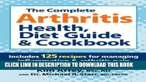 New Book The Complete Arthritis Health, Diet Guide and Cookbook: Includes 125 Recipes for Managing