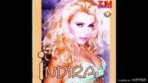 Indira Radic - Kada si me rodila