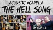 Acoustic Acapella: The Hell Song by Sum 41