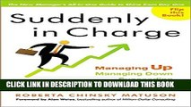 New Book Suddenly in Charge: Managing Up, Managing Down, Succeeding All Around