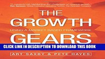 Collection Book The Growth Gears: Using A Market-Based Framework To Drive Business Success