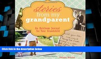 Big Deals  Stories From My Grandparent: An Heirloom Journal for Your Grandchild  Best Seller Books