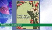 Big Deals  Memories for My Grandchild: A Grandmother s Keepsake Journal  Best Seller Books Most
