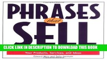 Collection Book Phrases That Sell : The Ultimate Phrase Finder to Help You Promote Your Products,