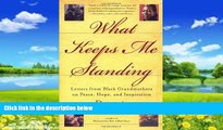 Books to Read  What Keeps Me Standing: Letters from Black Grandmothers on Peace, Hope and