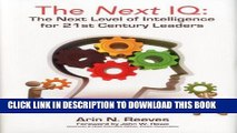 New Book The Next IQ: The Next Level of Intelligence for 21st Century Leaders