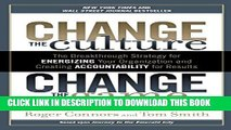 [PDF] Change the Culture, Change the Game: The Breakthrough Strategy for Energizing Your