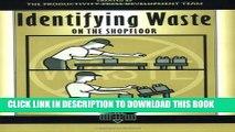 [PDF] Identifying Waste on the Shopfloor (The Shopfloor Series) Full Colection