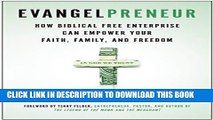 Collection Book Evangelpreneur: How Biblical Free Enterprise Can Empower Your Faith, Family, and