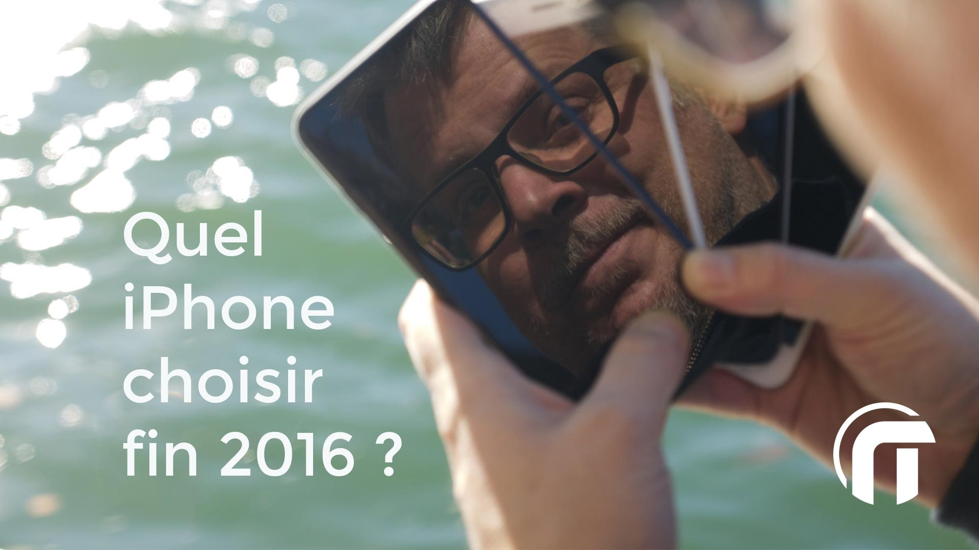 Guide d'achat iPhone 7 ou 7 plus ? ou 6S ? ou SE ?