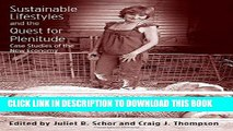 [PDF] Sustainable Lifestyles and the Quest for Plenitude: Case Studies of the New Economy Popular