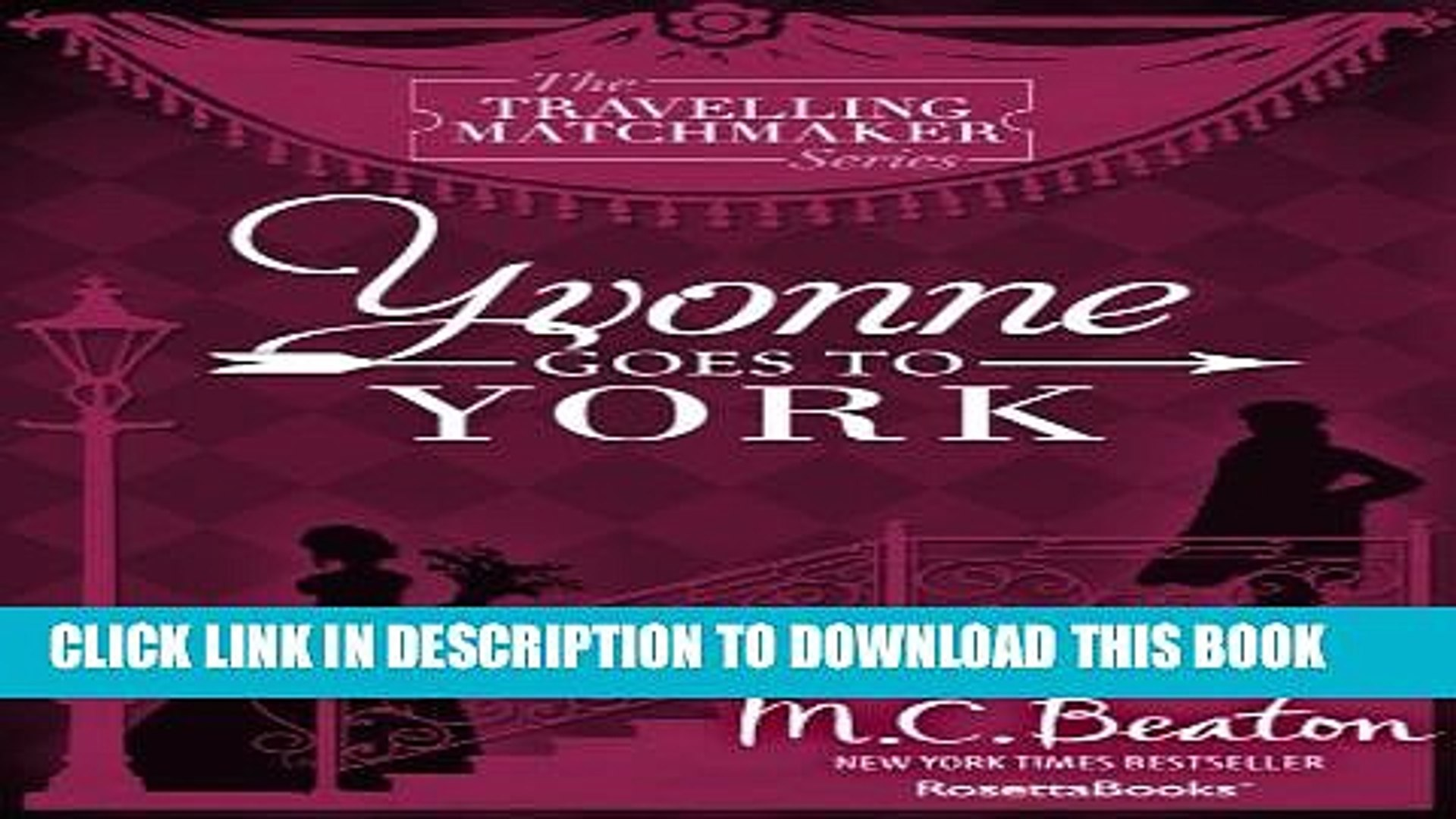 [PDF] Yvonne Goes To York (The Traveling Matchmaker series Book 6) Popular Online
