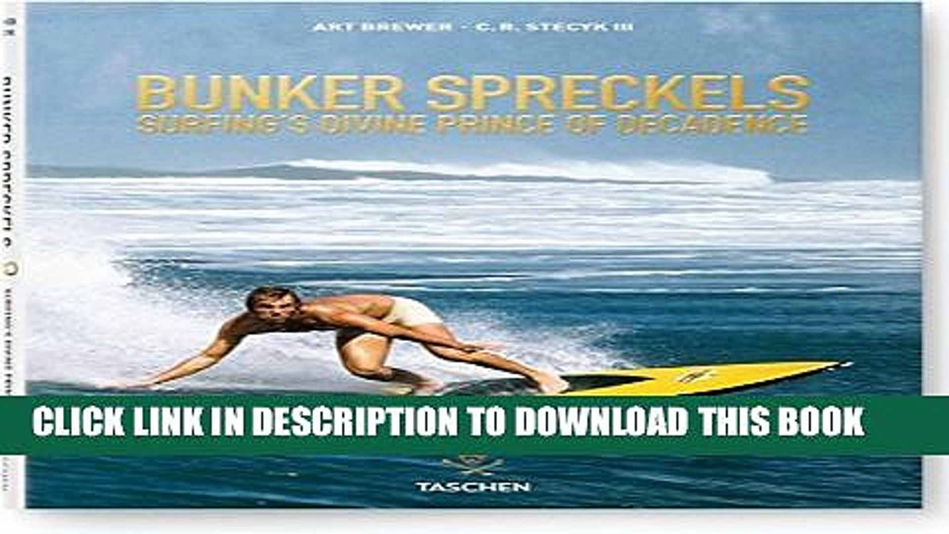 Surfings Divine Prince of Decadence Bunker Spreckels