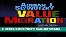 [Read PDF] Value Migration: How to Think Several Moves Ahead of the Competition (Management of
