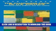 [PDF] The Changing Face of U.S. Politics: Working-Class Politics and the Trade Unions Popular