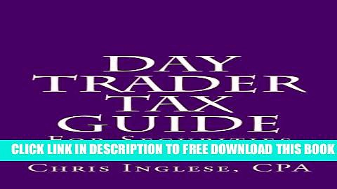 [PDF] Day Trader Tax Guide: For Securities Traders Popular Colection