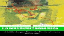 [PDF] A Little Larger Than the Entire Universe: Selected Poems Popular Online