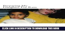 [PDF] Preparing My Daughter For Rain:: notes on how to heal and survive. Popular Online