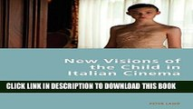 Collection Book New Visions of the Child in Italian Cinema (Italian Modernities)