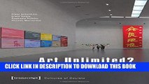 New Book Art Unlimited?: Dynamics and Paradoxes of a Globalizing Art World (Cultural Studies)