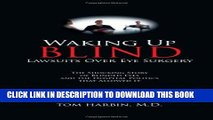 [PDF] Waking Up Blind - Lawsuits Over Eye Surgery Full Online[PDF] Waking Up Blind - Lawsuits Over