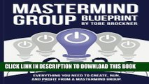 New Book Mastermind Group Blueprint: How to Start, Run, and Profit from Mastermind Groups