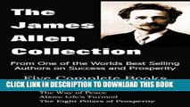 [PDF] The James Allen Collection: As a Man Thinketh, All These Things Added, the Way of Peace,