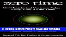 [PDF] Zero Time: Providing Instant Customer Value - Every Time, All the Time! Full Colection