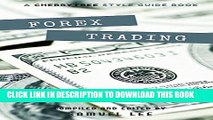 Collection Book Forex Trading: A CT Style Guide(Forex,Currency Trading,Forex for beginners,forex