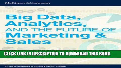 [Read PDF] Big Data, Analytics, and the Future of Marketing   Sales Download Free