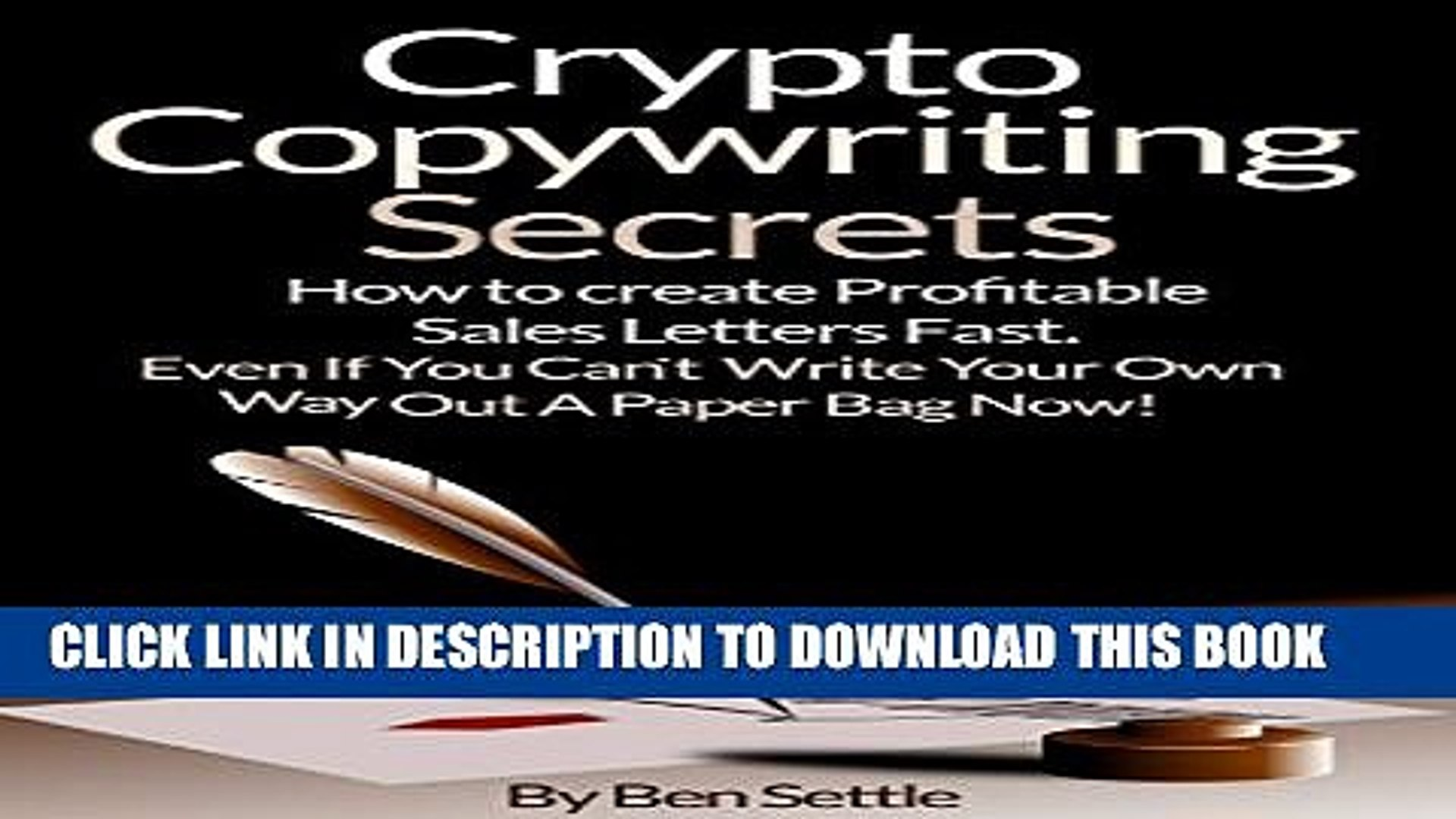 [PDF] Crypto Copywriting Secrets - How to create profitable sales letters fast - even if you can t