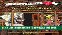 [PDF] In a Dark, Dark Room and Other Scary Stories (I Can Read! Reading 2) Popular Collection