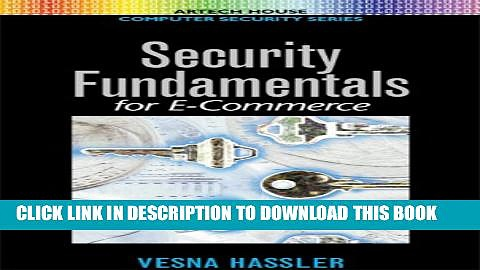 [PDF] Security Fundamentals for E-Commerce (Artech House Computer Security Series) Full Online