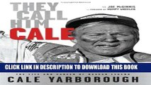 [PDF] They Call Him Cale: The Life and Career of NASCAR Legend Cale Yarborough Full Collection