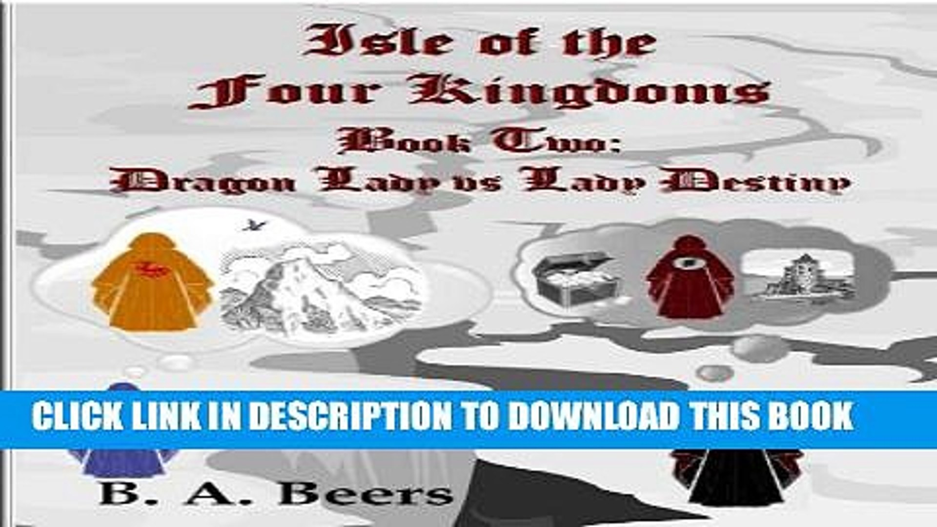 [PDF] Dragon Lady vs Lady Destiny: Isle of the Four Kingdoms (Volume 2) Full Online