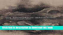 [PDF] The Zoomorphic Imagination in Chinese Art and Culture Popular Online