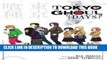 Ebook Tokyo Ghoul : Days Free Read - video dailymotion