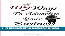 [PDF] 105 Ways To Advertise Your Business: 105 Small Business Marketing Ideas To Effectively